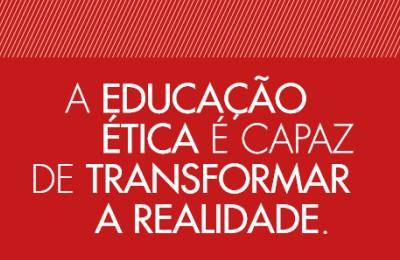 Texto: A educação ética é capaz de transformar a realidade